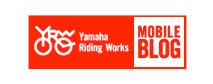YAMAHA Riding Works blog(ヤマハ発動機公式ブログ)